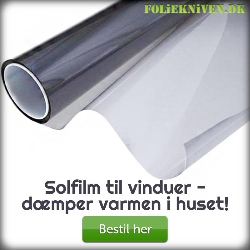 Foliekniven - sænk varmen med solfilm