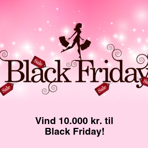 Vind 10.000 kr. til Black Friday!